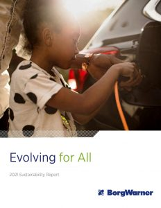 BorgWarner Publishes 2021 Sustainability Report, Showcases Significant Achievements and High-Reaching Goals